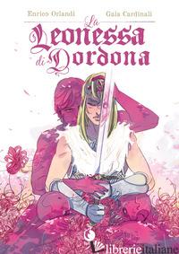 LEONESSA DI DORDONA (LA) - ORLANDI ENRICO