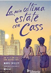 MIA ULTIMA ESTATE CON CASS (LA) - CRILLEY MARK