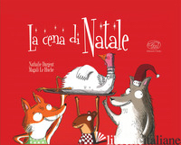 CENA DI NATALE. EDIZ. MINI (LA) - DARGENT NATHALIE