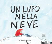 LUPO NELLA NEVE. EDIZ. MINI (UN) - CORDELL MATTHEW
