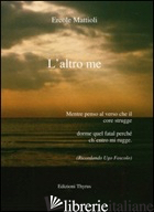 ALTRO ME (L') - MATTIOLI ERCOLE