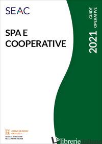 SPA E COOPERATIVE - CENTRO STUDI FISCALI SEAC (CUR.)