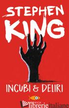 INCUBI & DELIRI - KING STEPHEN