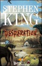 DESPERATION - KING STEPHEN
