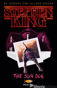 SUN DOG. EDIZ. ITALIANA (THE) - KING STEPHEN