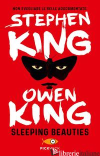 SLEEPING BEAUTIES - KING STEPHEN; KING OWEN