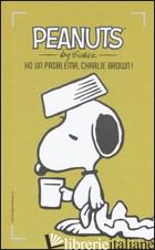 HO UN PROBLEMA, CHARLIE BROWN!. VOL. 12 - SCHULZ CHARLES M.