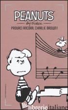 PROVACI ANCORA, CHARLIE BROWN!. VOL. 19 - SCHULZ CHARLES M.