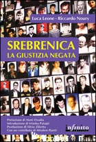 SREBRENICA. LA GIUSTIZIA NEGATA - NOURY RICCARDO; LEONE LUCA