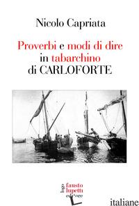 PROVERBI E MODI DI DIRE IN TABARCHINO DI CARLOFORTE - CAPRIATA NICOLO