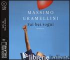 FAI BEI SOGNI LETTO DA GINO LA MONICA. AUDIOLIBRO. CD AUDIO FORMATO MP3 - GRAMELLINI MASSIMO