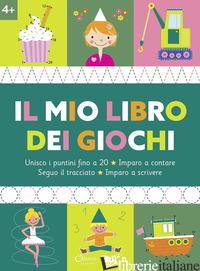 MIO LIBRO DEI GIOCHI 4+. EDIZ. A COLORI (IL) -