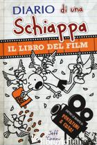 DIARIO DI UNA SCHIAPPA. IL LIBRO DEL FILM PORTATEMI A CASA! - KINNEY JEFF