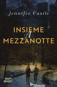 INSIEME A MEZZANOTTE - CASTLE JENNIFER
