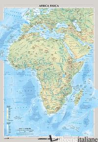 AFRICA FISICA E POLITICA - AA VV