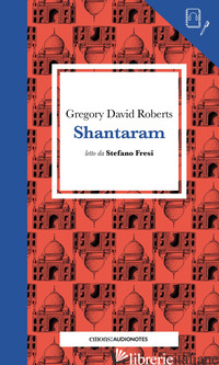 SHANTARAM LETTO DA STEFANO FRESI - ROBERTS GREGORY DAVID