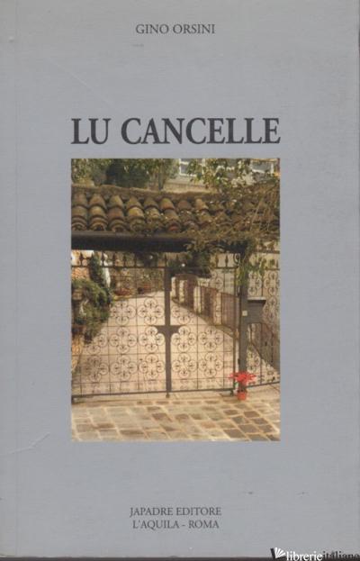 LU CANCELLE - ORSINI LUIGI