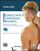 BIOMECCANICA FUNZIONALE DINAMICA. TRATTAMENTO OSTEOPATICO DELLA COLONNA CERVICAL - ALTIERI CLAUDE; SPAGNOLO E. (CUR.)
