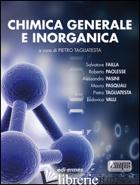 CHIMICA GENERALE E INORGANICA - TAGLIAPIETRA FAILLA PAOLESSE