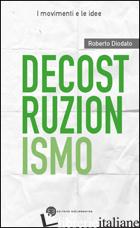 DECOSTRUZIONISMO - DIODATO ROBERTO