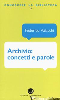 ARCHIVIO: CONCETTI E PAROLE - VALACCHI FEDERICO