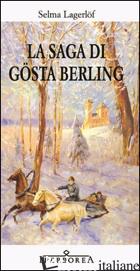 SAGA DI GOSTA BERLING (LA) - LAGERLOF SELMA