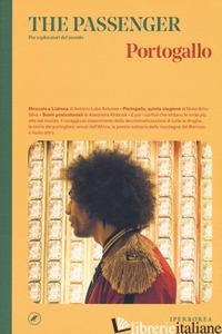PORTOGALLO. THE PASSENGER. PER ESPLORATORI DEL MONDO - AAVV