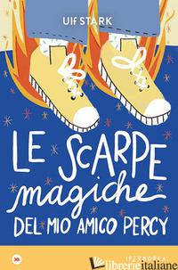 SCARPE MAGICHE DEL MIO AMICO PERCY (LE) - STARK ULF