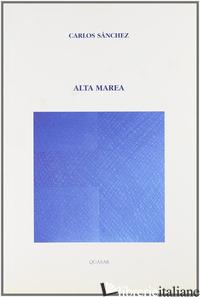 ALTA MAREA - SANCHEZ CARLOS