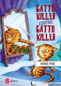 GATTO KILLER CONTRO GATTO KILLER - FINE ANNE