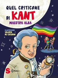 QUEL CRITICONE DI KANT - MAESTRA ALBA; COCCA E. (CUR.)