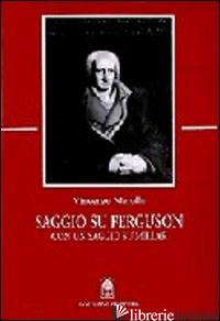 SAGGIO SU FERGUSON. CON UN SAGGIO SU MILLAR - MEROLLE VINCENZO
