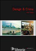 DESIGN & CRIME - FOSTER HAL