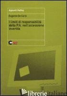 LIMITI DI RESPONSABILITA' DELLA P.A. NELL'ACCESSIONE INVERTITA (I) - DE CARLO EUGENIO