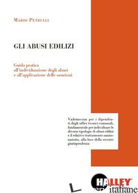 ABUSI EDILIZI (GLI) - PETRULLI MARIO