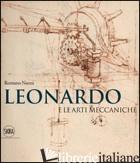 LEONARDO E LE ARTI MECCANICHE. EDIZ. ILLUSTRATA - NANNI ROMANO