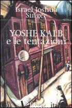 YOSHE KALB E LE TENTAZIONI - SINGER ISRAEL JOSHUA