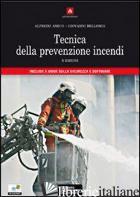 TECNICA DELLA PREVENZIONE INCENDI. CON CD-ROM - AMICO ALFREDO; BELLOMIA GIOVANNI