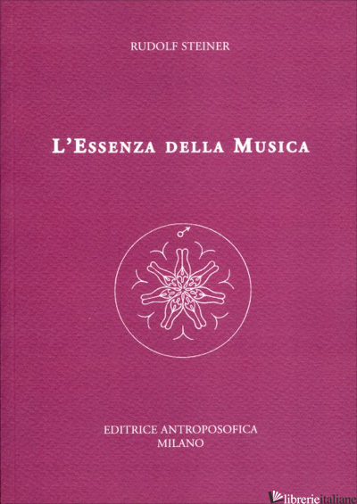 ESSENZA DELLA MUSICA (L') - STEINER RUDOLF