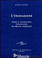 INIZIAZIONE (L') - STEINER RUDOLF