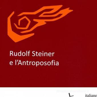 RUDOLF STEINER E L'ANTROPOSOFIA - CARLGREN FRANS