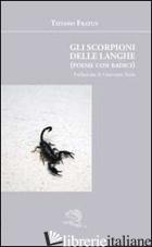 SCORPIONI DELLE LANGHE (GLI) - FRATUS TIZIANO