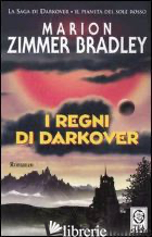 REGNI DI DARKOVER. LA SAGA DI DARKOVER. L'ERA DEI COMYN (I) - ZIMMER BRADLEY MARION