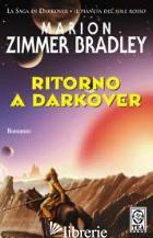 RITORNO A DARKOVER - ZIMMER BRADLEY MARION