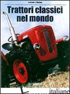 TRATTORI CLASSICI NEL MONDO - BALDWIN NICK; MORLAND A.