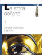 STORIA DELL'ARTE. PER LE SCUOLE. VOL. 3 - DANTINI MICHELE; COTTINO ALBERTO; GUASTALLA SILVIA
