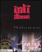 VIVA ITALIA. 30 ANOS EN VIVO. CON CD AUDIO - INTI-ILLIMANI; BRIGAGLIA A. (CUR.)