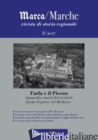 MARCA/MARCHE. RIVISTA DI STORIA REGIONALE (2016). VOL. 8: AGIOGRAFIA, ASSETTI DE - ANDREONI L. (CUR.); MORONI M. (CUR.)