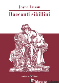 RACCONTI SIBILLINI - LUSSU JOYCE