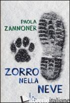 ZORRO NELLA NEVE - ZANNONER PAOLA